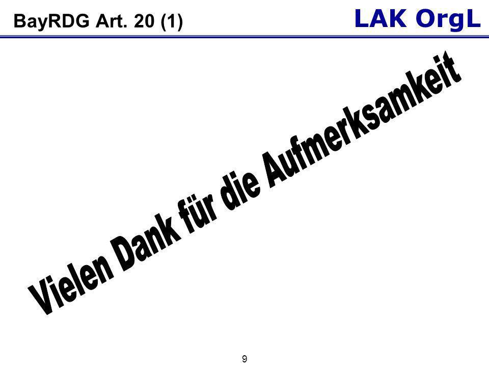 LAK OrgL 9 BayRDG Art. 20 (1)