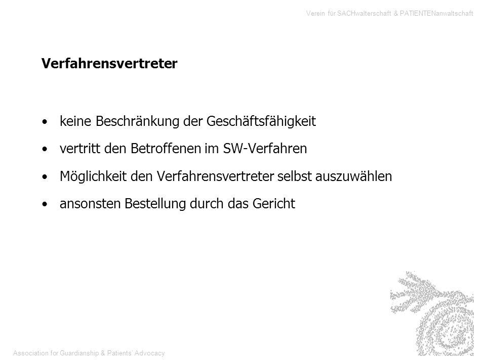 Association for Guardianship & Patients Advocacy Verein für SACHwalterschaft & PATIENTENanwaltschaft Verfahrensvertreter keine Beschränkung der Geschä