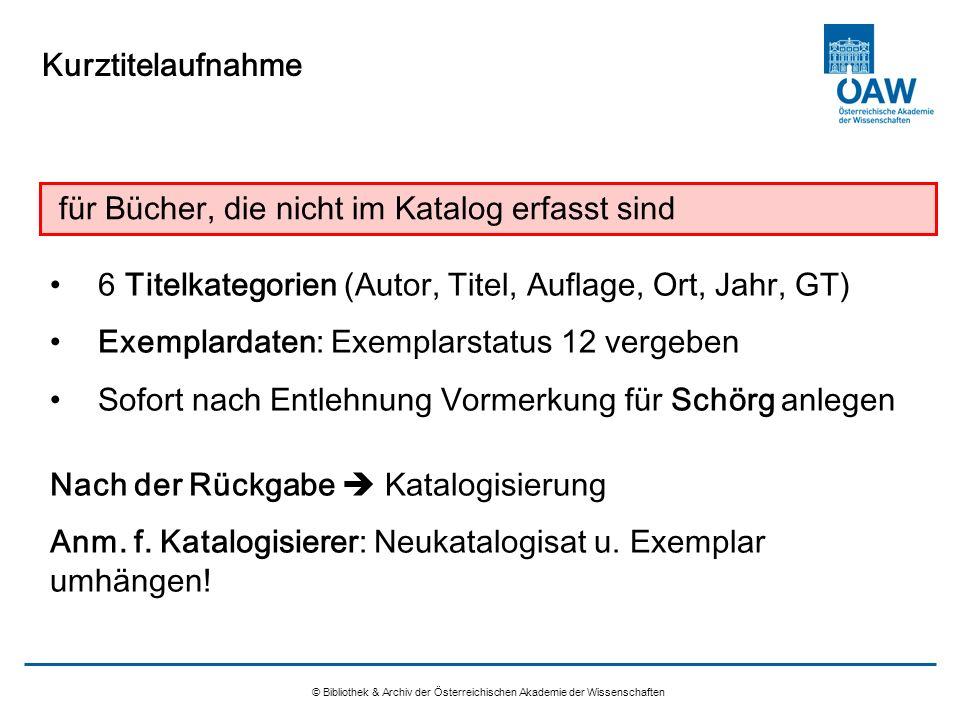 Kurztitelaufnahme © Bibliothek & Archiv der Österreichischen Akademie der Wissenschaften für Bücher, die nicht im Katalog erfasst sind 6 Titelkategori