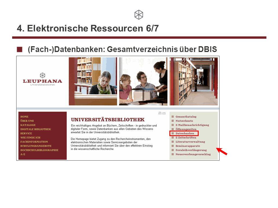 4. Elektronische Ressourcen 6/7 (Fach-)Datenbanken: Gesamtverzeichnis über DBIS