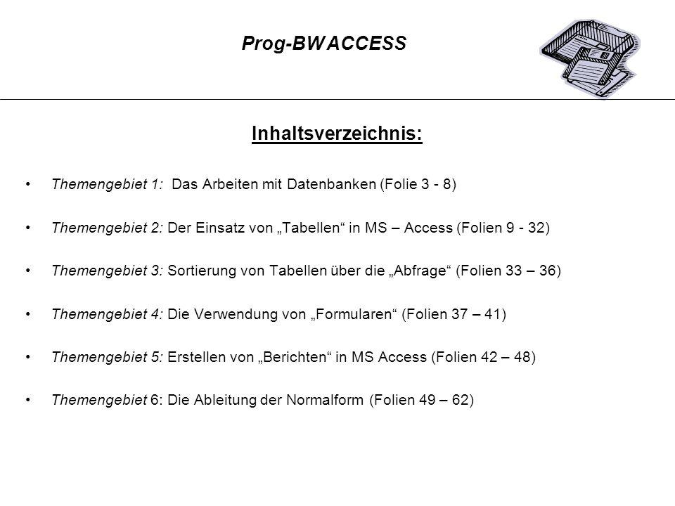 Themengebiet 3: Sortieren von Tabellen über die Abfrage Prog-BW ACCESS