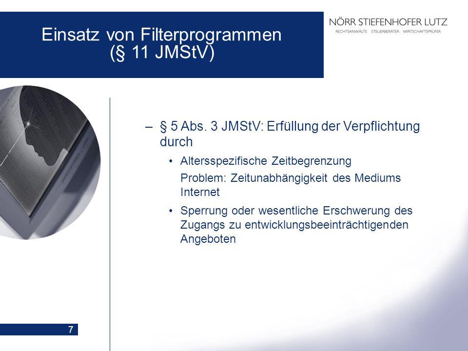 8 Einsatz von Filterprogrammen (§ 11 JMStV) –§ 5 Abs.