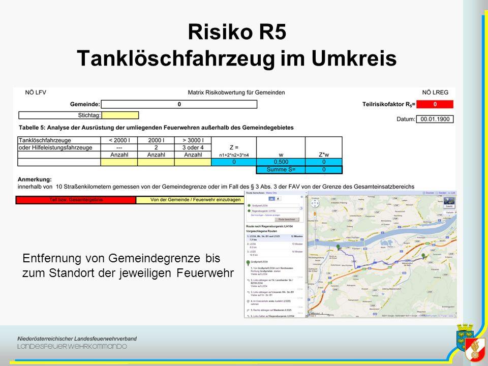 Risiko R5 Tanklöschfahrzeug im Umkreis Entfernung von Gemeindegrenze bis zum Standort der jeweiligen Feuerwehr