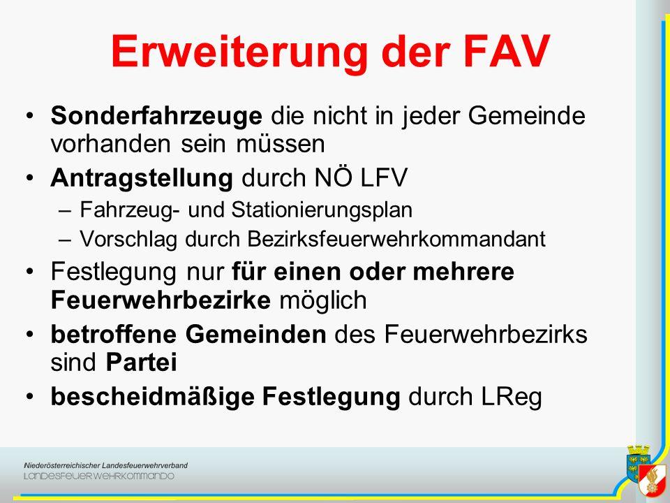 Erweiterung der FAV Sonderfahrzeuge die nicht in jeder Gemeinde vorhanden sein müssen Antragstellung durch NÖ LFV –Fahrzeug- und Stationierungsplan –V