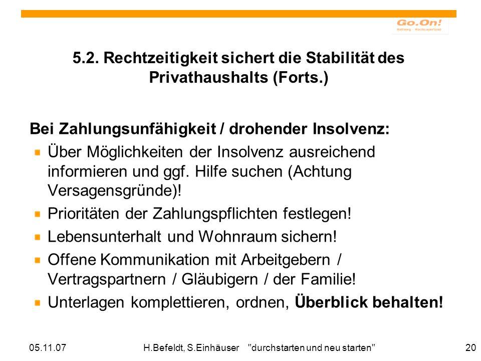 05.11.07H.Befeldt, S.Einhäuser durchstarten und neu starten 20 5.2.