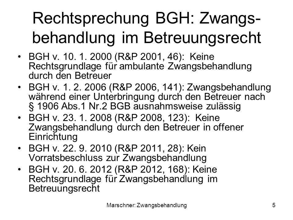 Rechtsprechung BGH: Zwangs- behandlung im Betreuungsrecht BGH v.