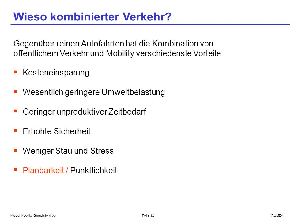 Modul-Mobility-Grundinfo-d.pptFolie 12RUMBA Wieso kombinierter Verkehr.