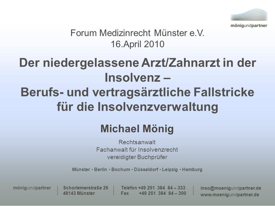 Michael Mönig Rechtsanwalt Fachanwalt für Insolvenzrecht vereidigter Buchprüfer Schorlemerstraße 26 48143 Münster Telefon +49 251 384 84 – 333 Fax +49