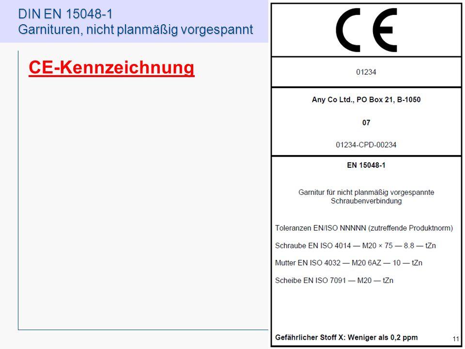 DIN EN 15048-1 Garnituren, nicht planmäßig vorgespannt CE-Kennzeichnung 11