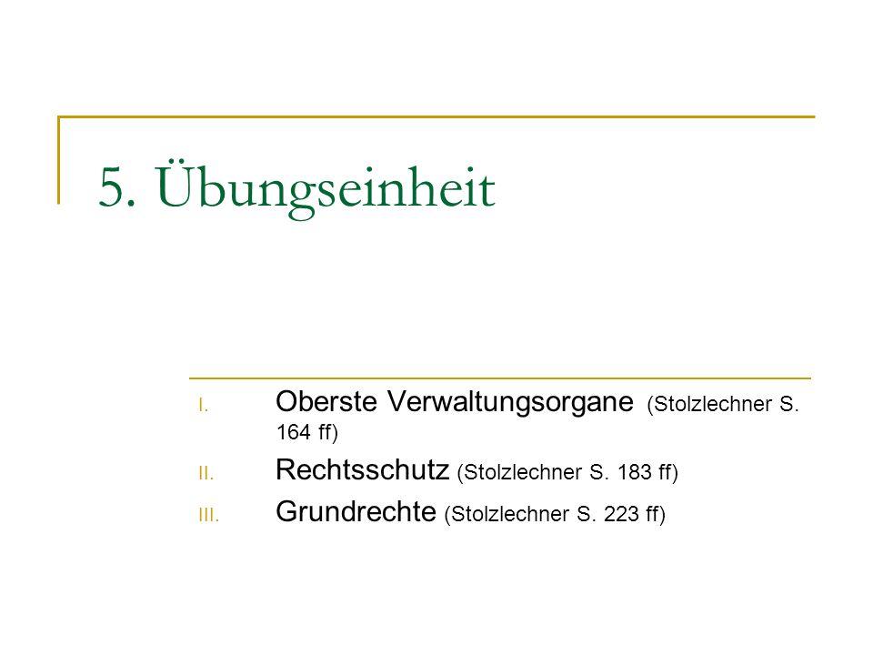 5.Übungseinheit I. Oberste Verwaltungsorgane (Stolzlechner S.