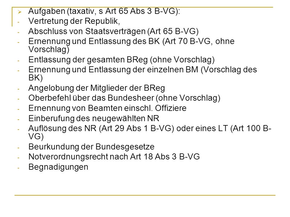 Achtung: Grundsätzliche Vorschlagsbindung des BP !!.