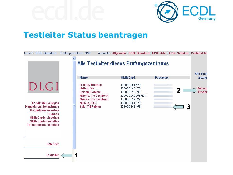 Testleiter Status beantragen 1 2 3