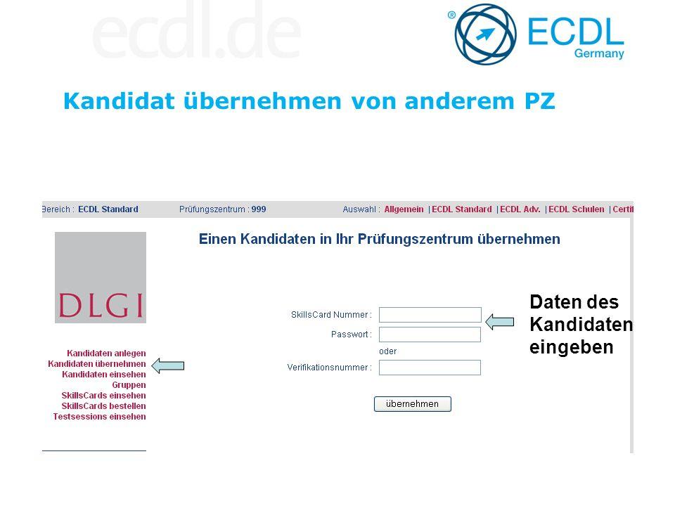 Kandidat übernehmen von anderem PZ Daten des Kandidaten eingeben