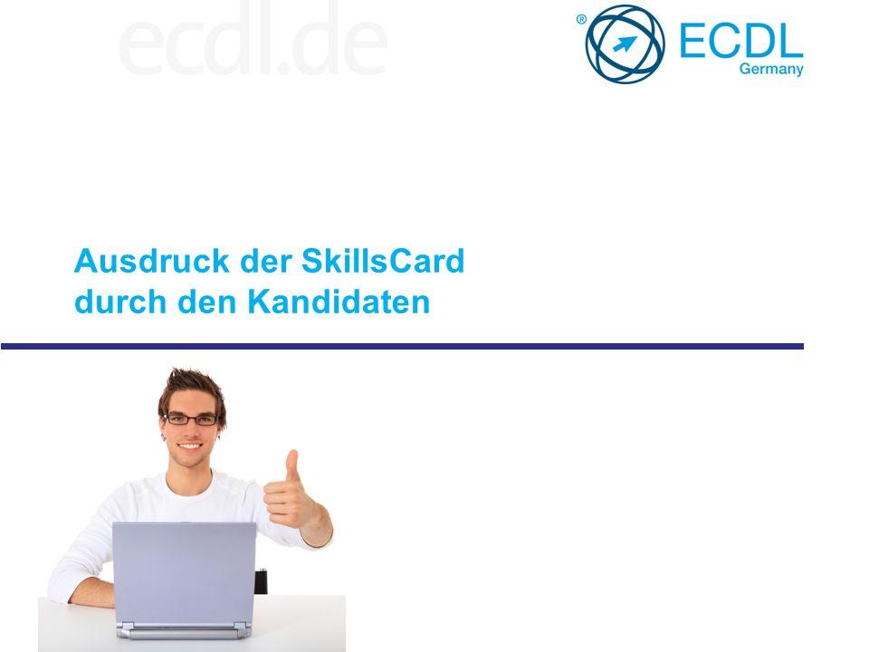 Ausdruck der SkillsCard durch den Kandidaten