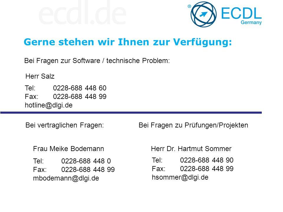Herr Salz Tel: 0228-688 448 60 Fax:0228-688 448 99 hotline@dlgi.de Bei Fragen zur Software / technische Problem: Frau Meike Bodemann Tel: 0228-688 448