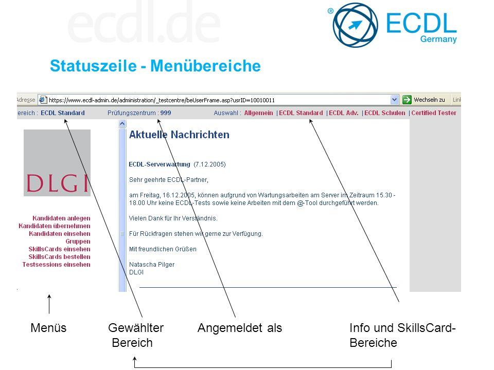 Statuszeile - Menübereiche MenüsGewählter Bereich Angemeldet alsInfo und SkillsCard- Bereiche