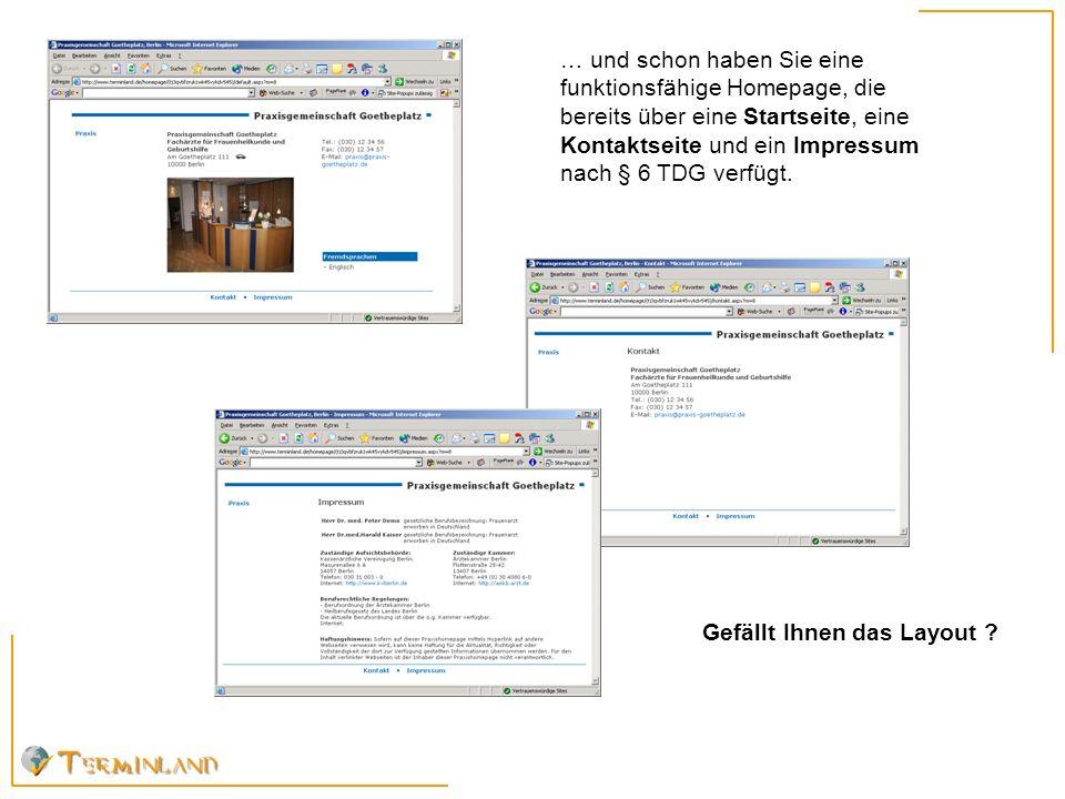 Homepage 3.Schritt …wenn nicht, dann wählen Sie einfach per Mausklick ein anderes Layout aus.