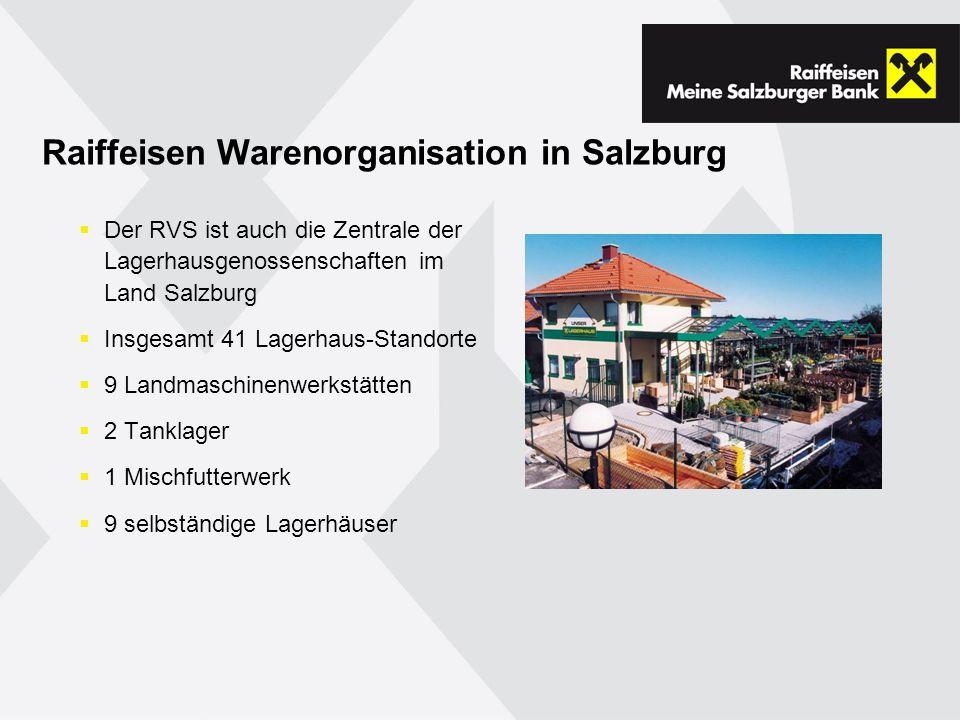 Raiffeisen Warenorganisation in Salzburg Der RVS ist auch die Zentrale der Lagerhausgenossenschaften im Land Salzburg Insgesamt 41 Lagerhaus-Standorte 9 Landmaschinenwerkstätten 2 Tanklager 1 Mischfutterwerk 9 selbständige Lagerhäuser