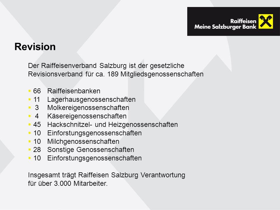 Revision Der Raiffeisenverband Salzburg ist der gesetzliche Revisionsverband für ca.