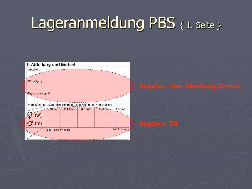 Lageranmeldung PBS { 1. Seite } Angaben über Abteilung/Einheit Angaben TN