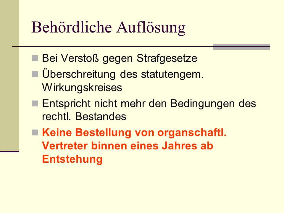 Behördliche Auflösung Bei Verstoß gegen Strafgesetze Überschreitung des statutengem.