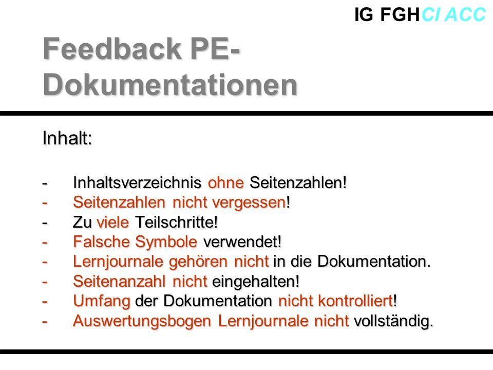 IG FGHCI ACCInhalt: -Inhaltsverzeichnis ohne Seitenzahlen! -Seitenzahlen nicht vergessen! -Zu viele Teilschritte! -Falsche Symbole verwendet! -Lernjou