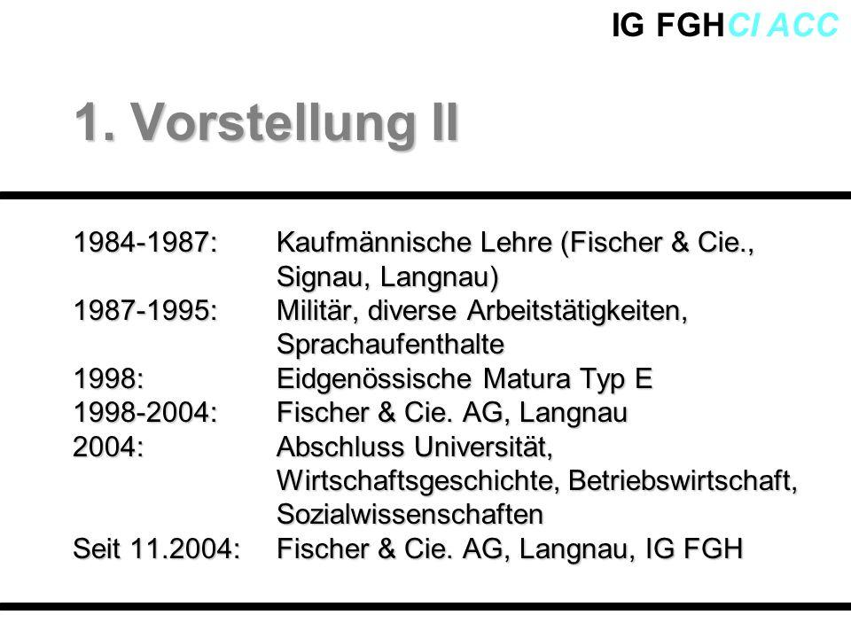 IG FGHCI ACC 1984-1987:Kaufmännische Lehre (Fischer & Cie., Signau, Langnau) 1987-1995: Militär, diverse Arbeitstätigkeiten, Sprachaufenthalte 1998:Ei