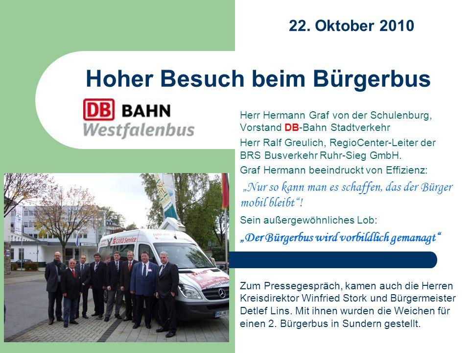 Herr Hermann Graf von der Schulenburg, Vorstand DB-Bahn Stadtverkehr Herr Ralf Greulich, RegioCenter-Leiter der BRS Busverkehr Ruhr-Sieg GmbH. Graf He