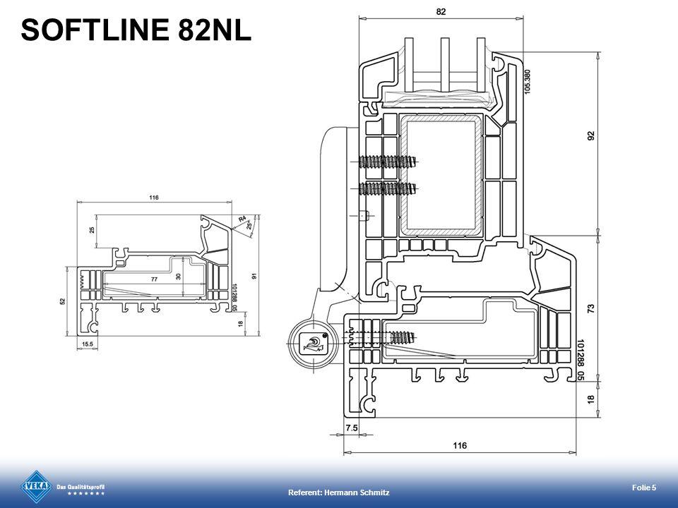 Referent: Hermann Schmitz Folie 5 SOFTLINE 82NL