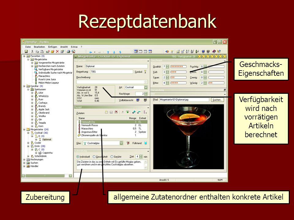 Rezeptdatenbank Zubereitung allgemeine Zutatenordner enthalten konkrete Artikel Geschmacks- Eigenschaften Verfügbarkeit wird nach vorrätigen Artikeln berechnet