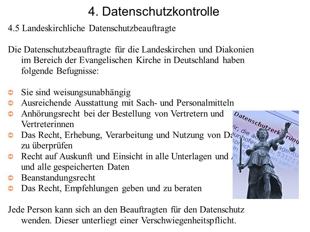 4. Datenschutzkontrolle 4.5 Landeskirchliche Datenschutzbeauftragte Die Datenschutzbeauftragte für die Landeskirchen und Diakonien im Bereich der Evan
