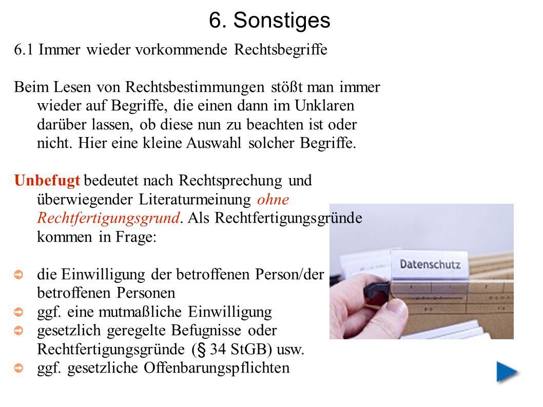 6. Sonstiges 6.1 Immer wieder vorkommende Rechtsbegriffe Beim Lesen von Rechtsbestimmungen stößt man immer wieder auf Begriffe, die einen dann im Unkl
