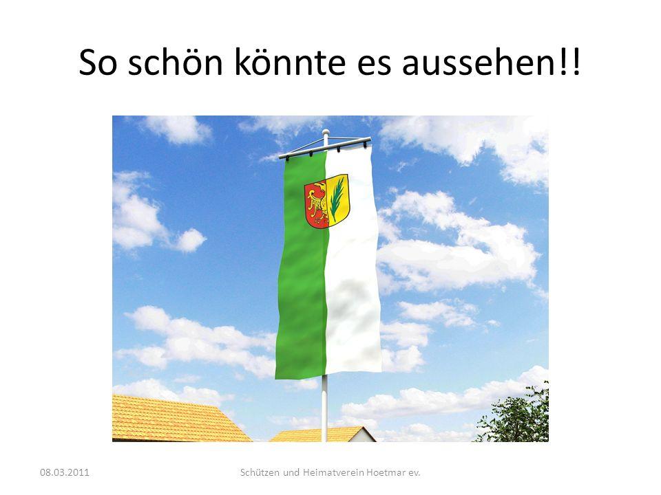 So schön könnte es aussehen!! 08.03.2011Schützen und Heimatverein Hoetmar ev.