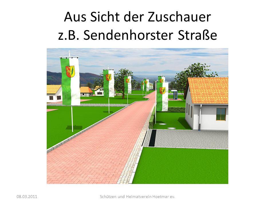 Aus Sicht der Zuschauer z.B. Sendenhorster Straße 08.03.2011Schützen und Heimatverein Hoetmar ev.
