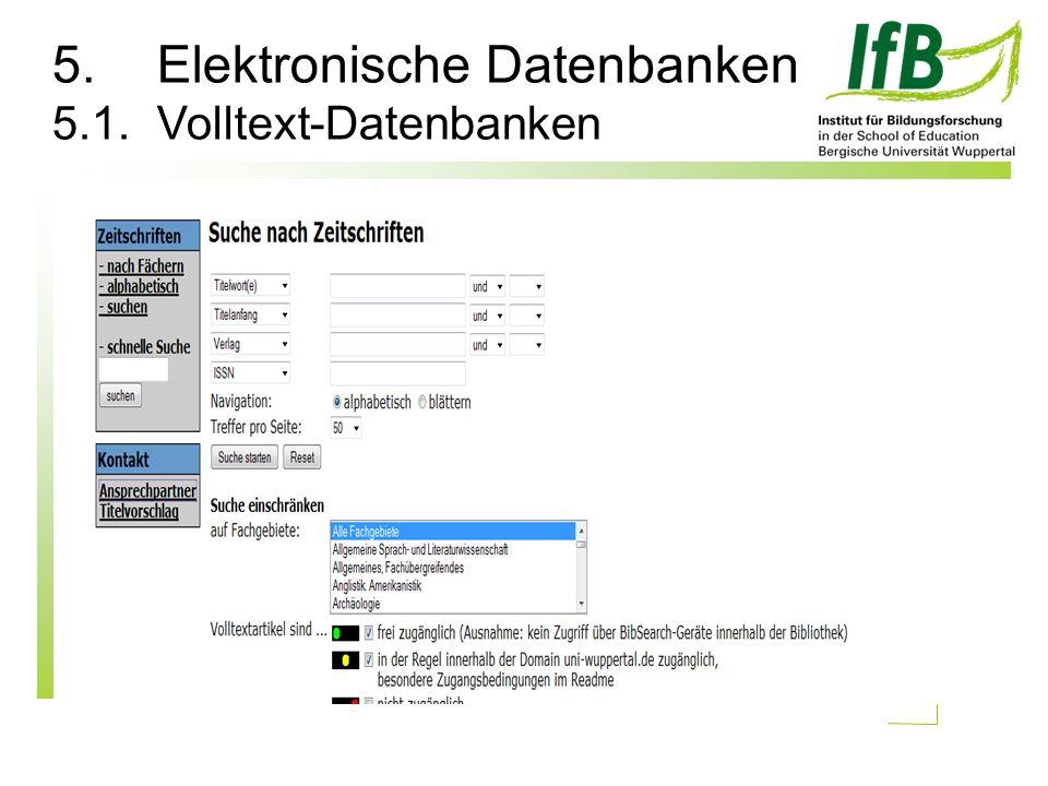 5.Elektronische Datenbanken 5.1.Volltext-Datenbanken