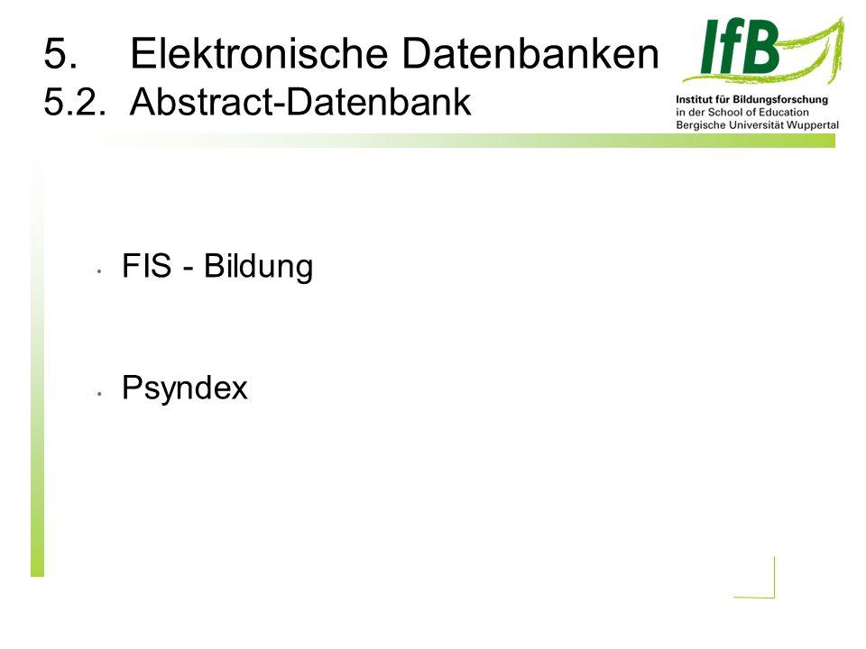 5.Elektronische Datenbanken 5.2.Abstract-Datenbank FIS - Bildung Psyndex
