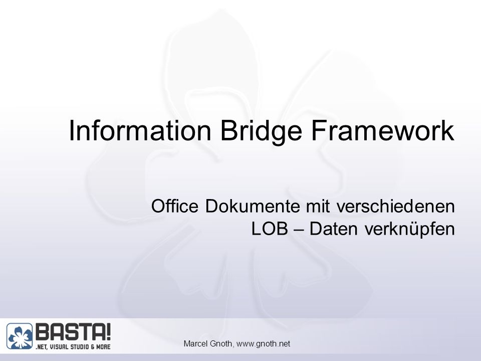 Marcel Gnoth, www.gnoth.net 33 IBF-Projekt anlegen Neuer Projekttyp in Visual Studio.Net 2003 Enthält nur eine Datei: MSIBFMetadata.xml Metadata Explorer Bearbeiten der MetaDaten MetaData Guidance Wizards