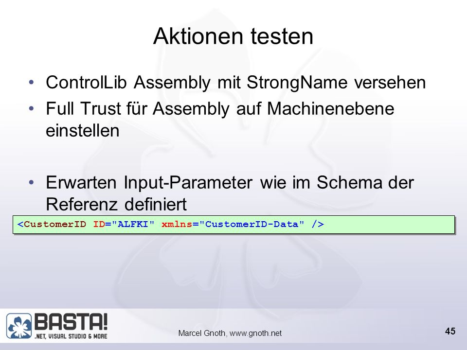 Marcel Gnoth, www.gnoth.net 44 Aktionen testen Build & Execute Action Button Build & Execute Action Context Menu Item