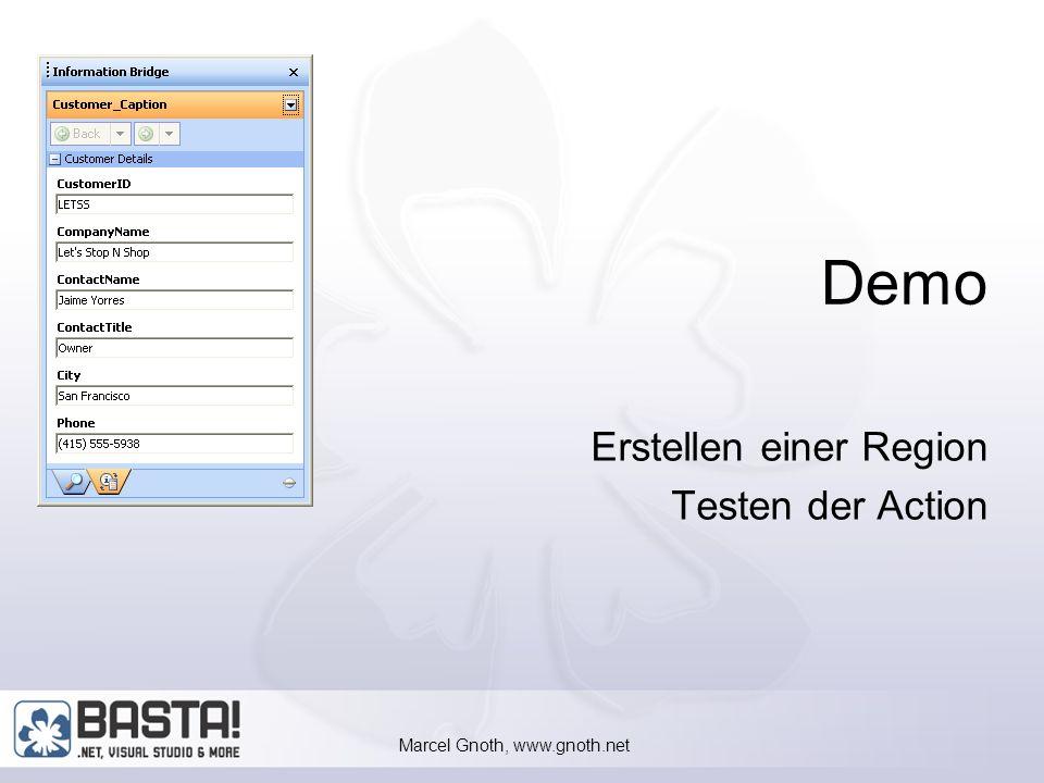 Marcel Gnoth, www.gnoth.net 45 Aktionen testen ControlLib Assembly mit StrongName versehen Full Trust für Assembly auf Machinenebene einstellen Erwarten Input-Parameter wie im Schema der Referenz definiert