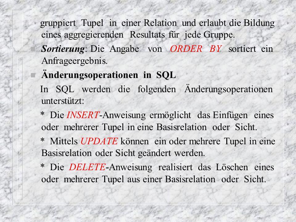n Die INSERT-Anweisung: Für das Einfügen mittels INSERT kann man zwei Varianten unterscheiden.
