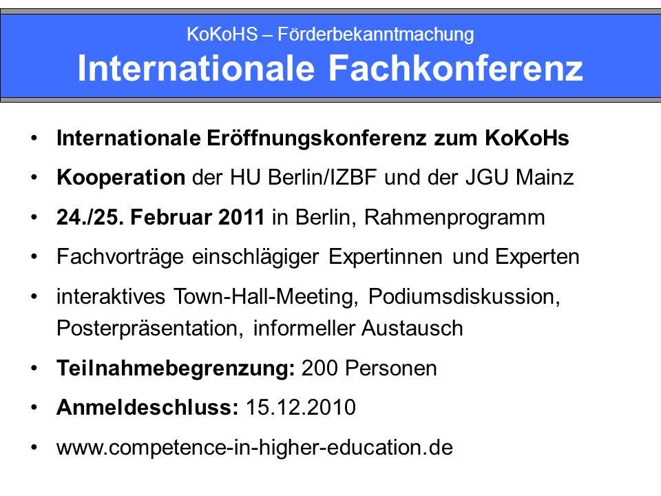 KoKoHS – Förderbekanntmachung Internationale Fachkonferenz Internationale Eröffnungskonferenz zum KoKoHs Kooperation der HU Berlin/IZBF und der JGU Ma