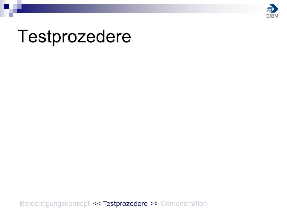 Testprozedere Berechtigungskonzept > Demonstration