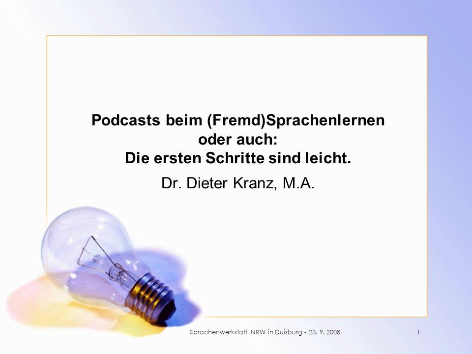 Podcasts beim (Fremd)Sprachenlernen oder auch: Die ersten Schritte sind leicht.