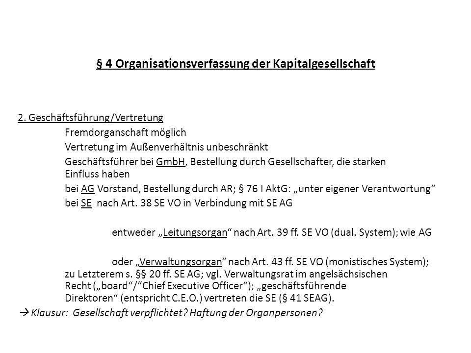 § 4 Organisationsverfassung der Kapitalgesellschaft V.