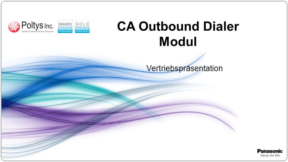 1 CA Outbound Dialer Modul Vertriebspräsentation
