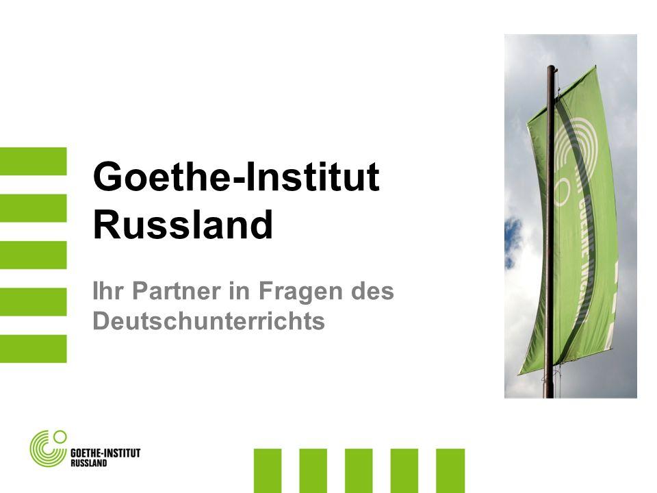 PRÜFUNGSANGEBOT: Start Deutsch 1 und 2 Fit in Deutsch 1 und 2 (für Jugendliche ab 10 Jahre) Zertifikat Deutsch für Jugendliche B1 Goethe-Zertifikat B1 und B2 Goethe-Zertifikat C1 Zentrale Oberstufenprüfung (an 2 SLZ) TestDaF (an 10 SLZ) SPRACHLERNZENTREN Partner des Goethe-Instituts in Russland