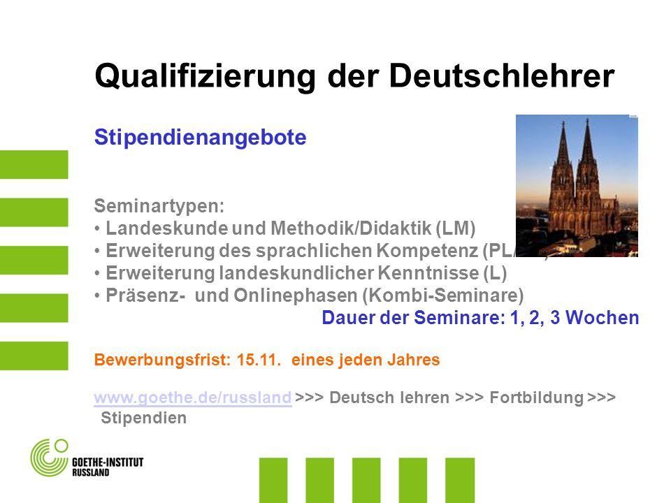 Stipendienangebote Seminartypen: Landeskunde und Methodik/Didaktik (LM) Erweiterung des sprachlichen Kompetenz (PL/DL) Erweiterung landeskundlicher Ke