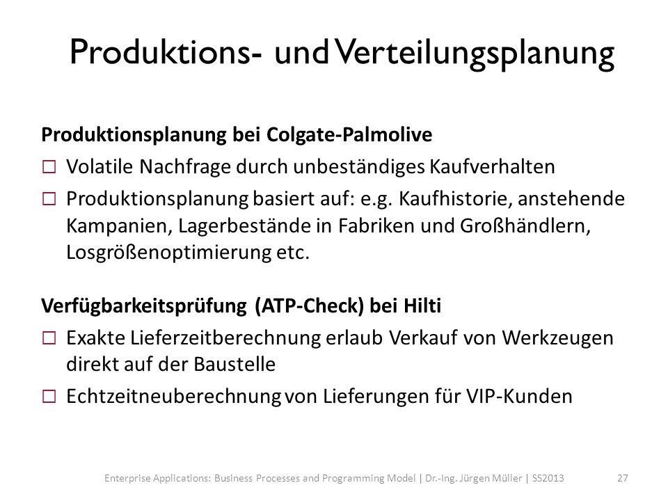Produktions- und Verteilungsplanung Produktionsplanung bei Colgate-Palmolive Volatile Nachfrage durch unbeständiges Kaufverhalten Produktionsplanung b