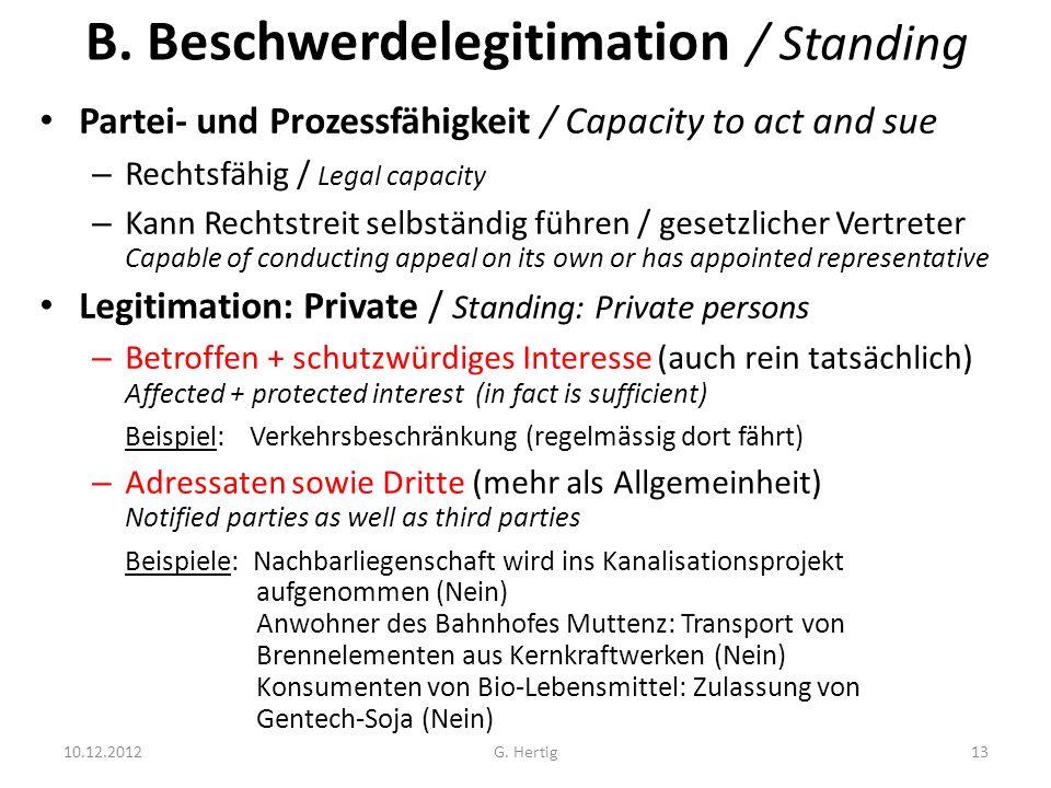 B. Beschwerdelegitimation / Standing Partei- und Prozessfähigkeit / Capacity to act and sue – Rechtsfähig / Legal capacity – Kann Rechtstreit selbstän