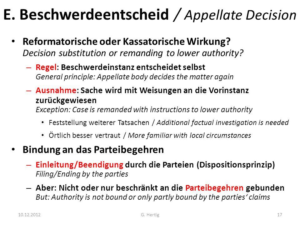 E.Beschwerdeentscheid / Appellate Decision Reformatorische oder Kassatorische Wirkung.